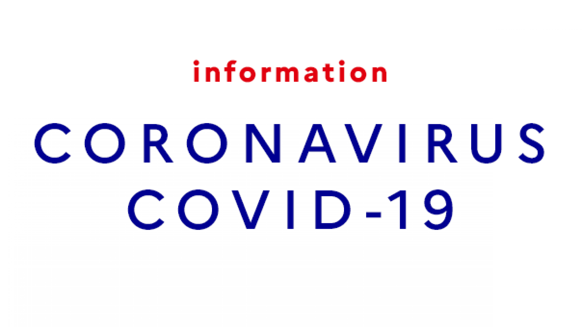 INFORMATION CORONAVIRUS. Consignes avant votre venue dans l'établissement.